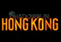 Вышла игра Shadowrun: Hong Kong